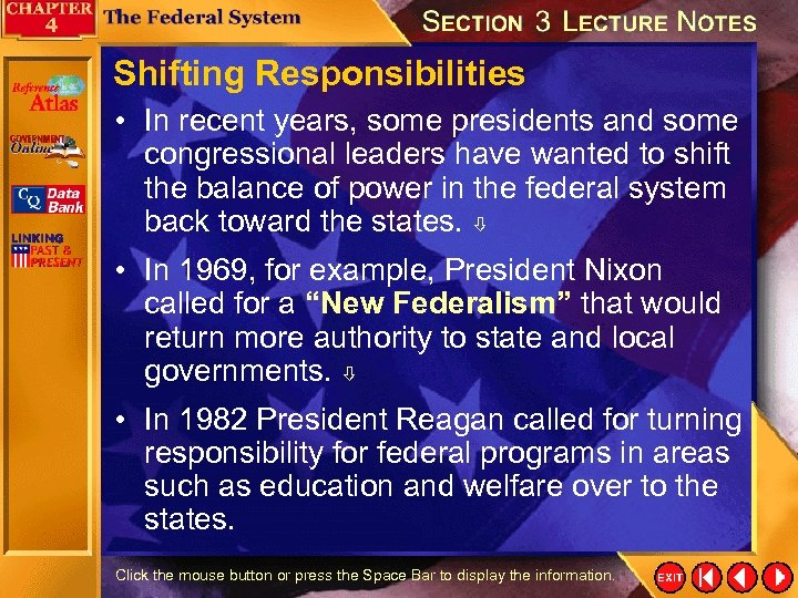 Shifting Responsibilities • In recent years, some presidents and some congressional leaders have wanted