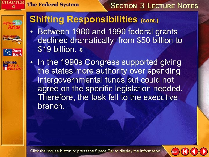 Shifting Responsibilities (cont. ) • Between 1980 and 1990 federal grants declined dramatically–from $50