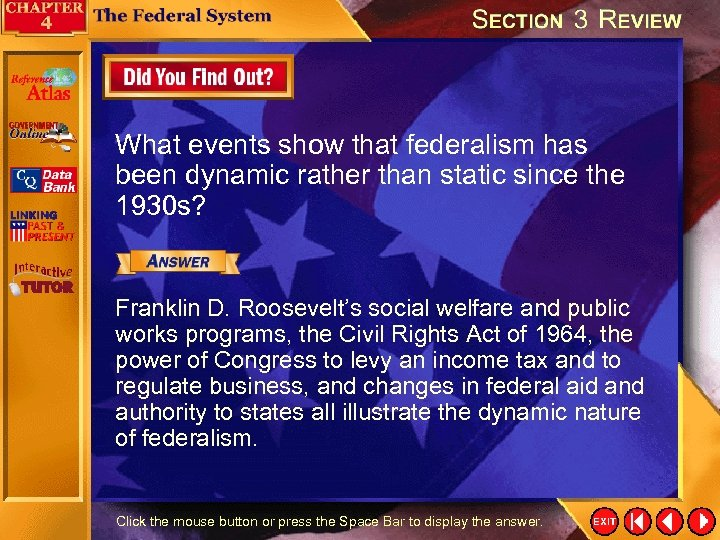 What events show that federalism has been dynamic rather than static since the 1930