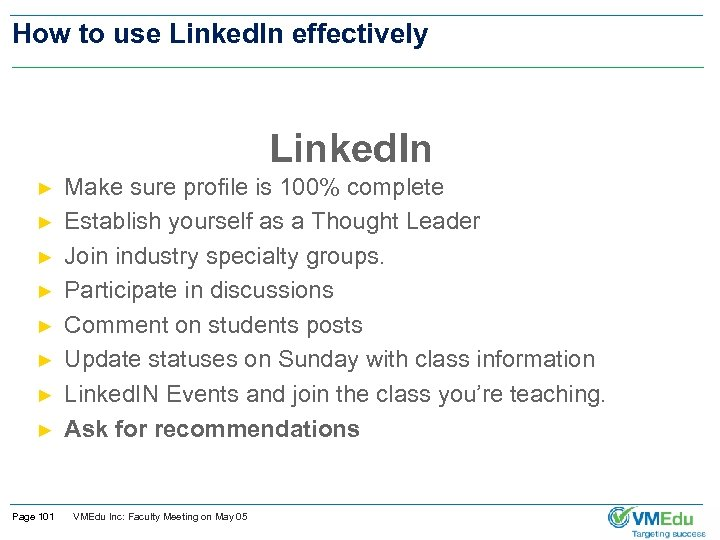 How to use Linked. In effectively Linked. In ► ► ► ► Page 101