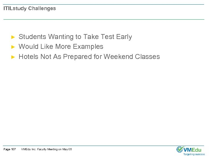ITILstudy Challenges ► ► ► Page 107 Students Wanting to Take Test Early Would