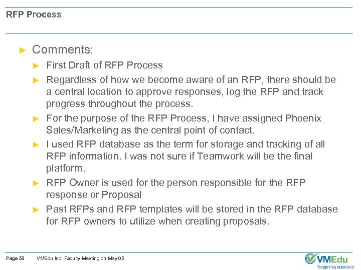 RFP Process ► Comments: ► ► ► Page 53 First Draft of RFP Process