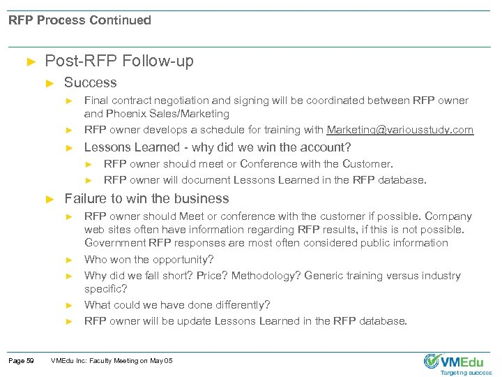 RFP Process Continued ► Post-RFP Follow-up ► Success ► Final contract negotiation and signing