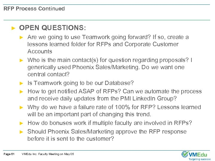 RFP Process Continued ► OPEN QUESTIONS: ► ► ► ► Page 61 Are we