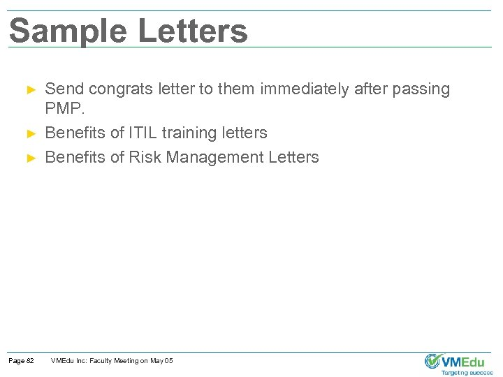 Sample Letters ► ► ► Page 82 Send congrats letter to them immediately after