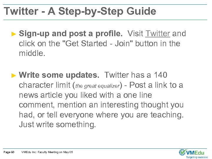 Twitter - A Step-by-Step Guide ► Sign-up and post a profile. Visit Twitter and