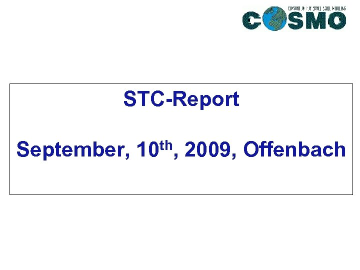 STC-Report September, 10 th, 2009, Offenbach