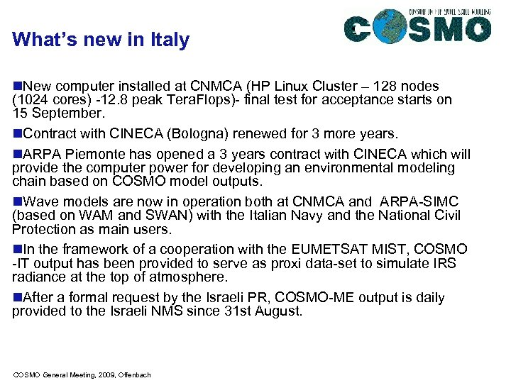 What's new in Italy n. New computer installed at CNMCA (HP Linux Cluster –