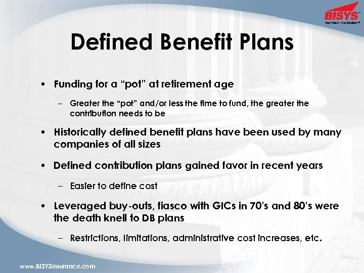 """Your Vision • Our Solutions™ Defined Benefit Plans • Funding for a """"pot"""" at"""