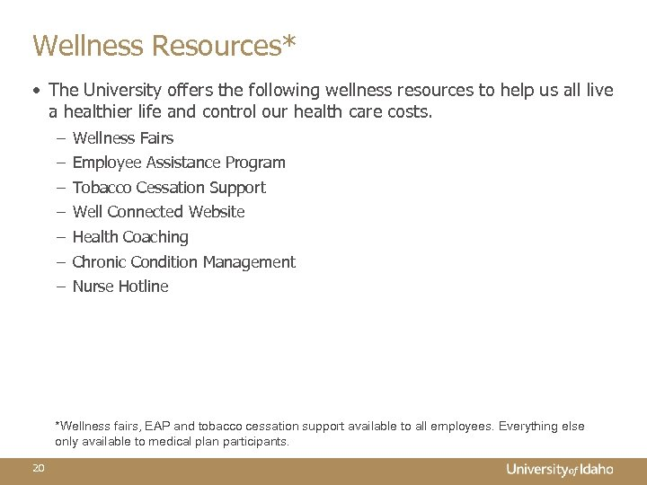 Wellness Resources* • The University offers the following wellness resources to help us all