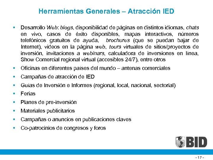 Herramientas Generales – Atracción IED § Desarrollo Web: blogs, disponibilidad de páginas en distintos