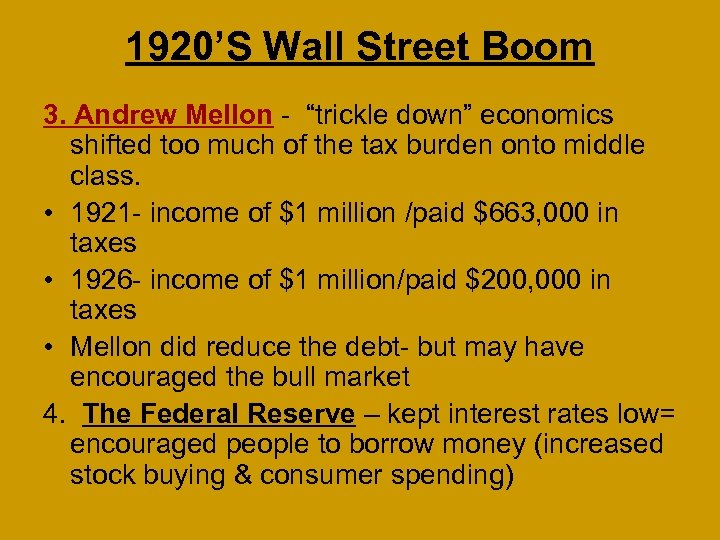 """1920'S Wall Street Boom 3. Andrew Mellon - """"trickle down"""" economics shifted too much"""
