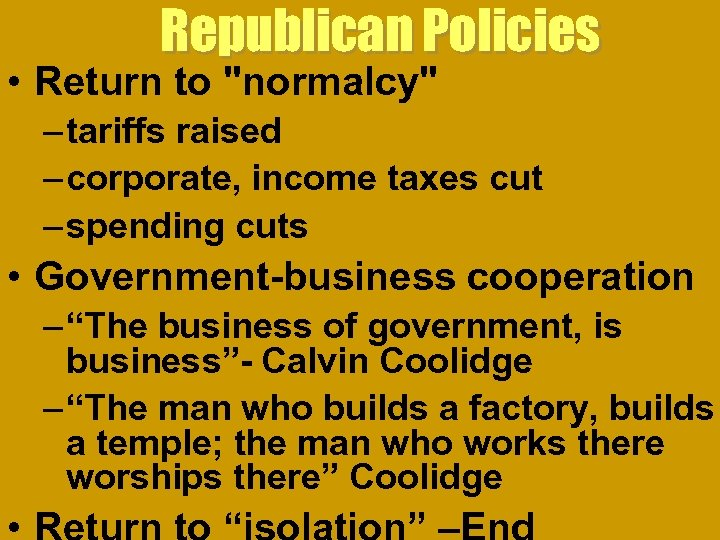 Republican Policies • Return to