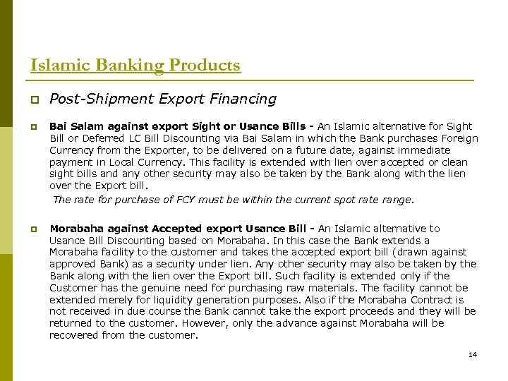 Islamic Banking Products p Post-Shipment Export Financing p Bai Salam against export Sight or