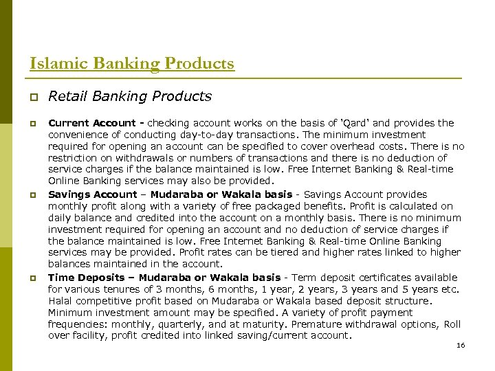 Islamic Banking Products p p Retail Banking Products Current Account - checking account works