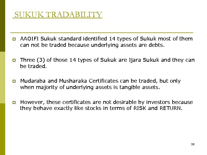 SUKUK TRADABILITY p AAOIFI Sukuk standard identified 14 types of Sukuk most of them