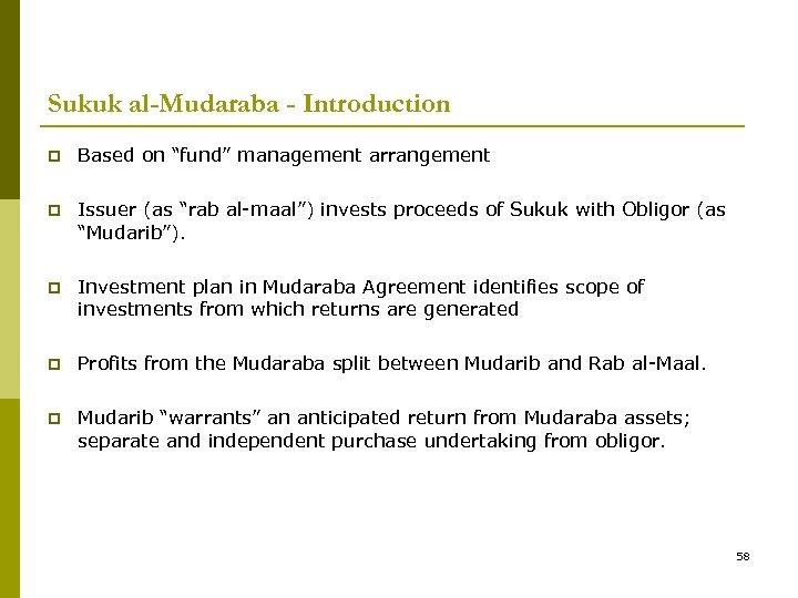 "Sukuk al-Mudaraba - Introduction p Based on ""fund"" management arrangement p Issuer (as ""rab"
