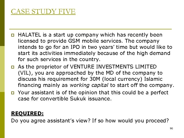 CASE STUDY FIVE p p p HALATEL is a start up company which has