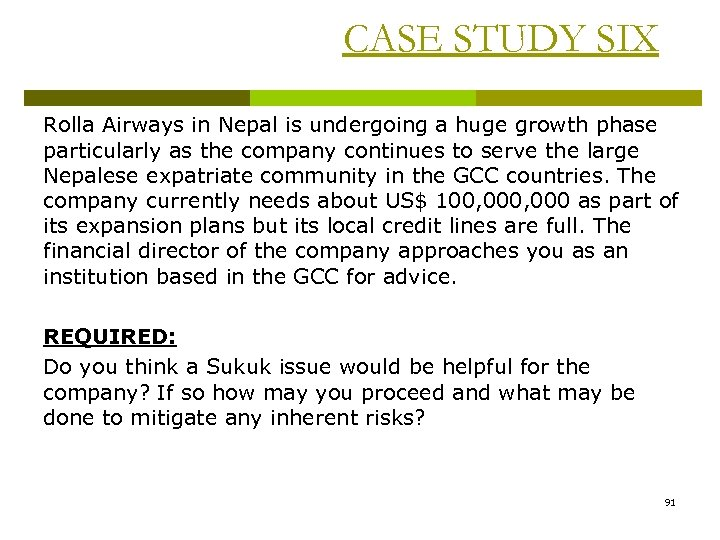 CASE STUDY SIX Rolla Airways in Nepal is undergoing a huge growth phase particularly