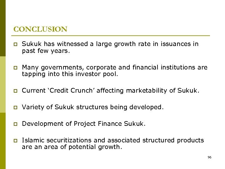 CONCLUSION p Sukuk has witnessed a large growth rate in issuances in past few