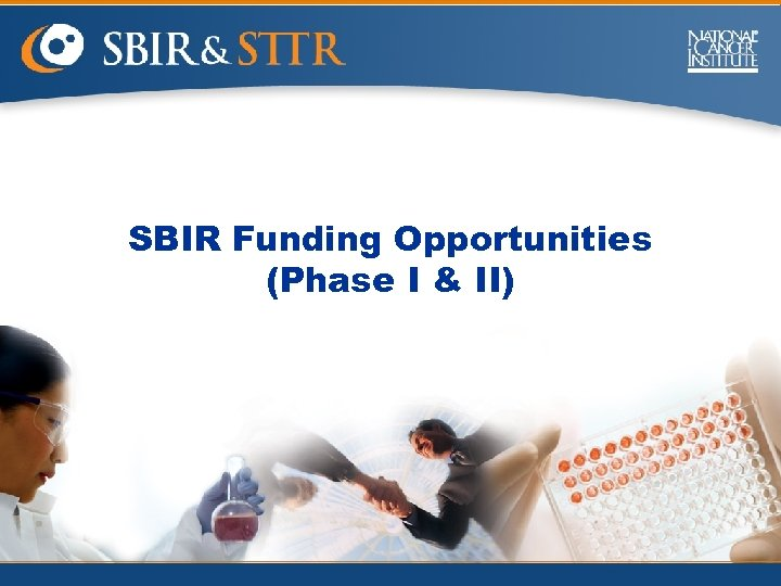 SBIR Funding Opportunities (Phase I & II)