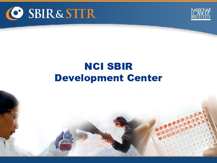 NCI SBIR Development Center