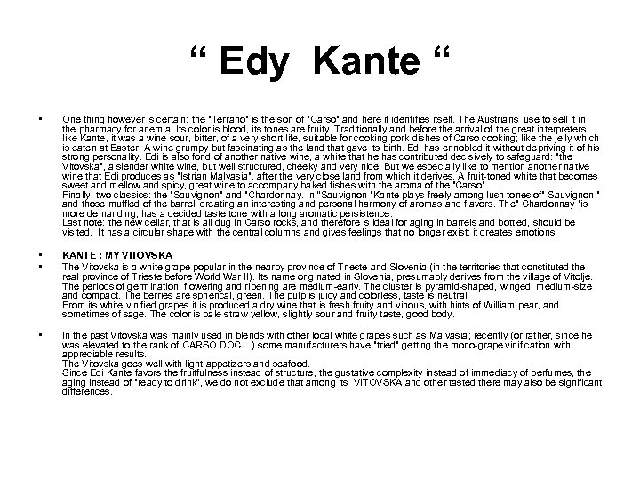 """ Edy Kante "" • One thing however is certain: the"