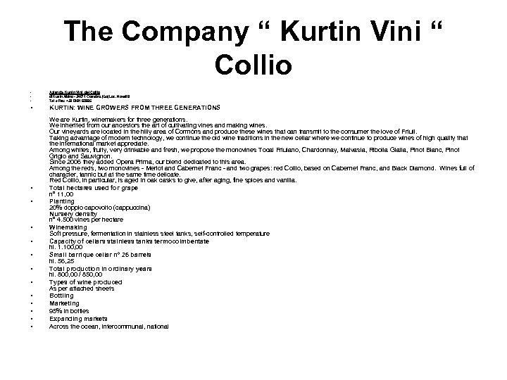"The Company "" Kurtin Vini "" Collio • • • Azienda Kurtin Vini del"