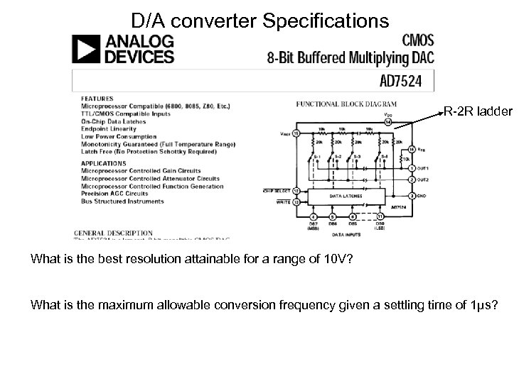 D/A converter Specifications R-2 R ladder What is the best resolution attainable for a