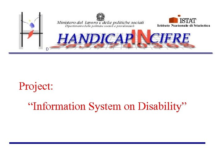 """Project: """"Information System on Disability"""""""