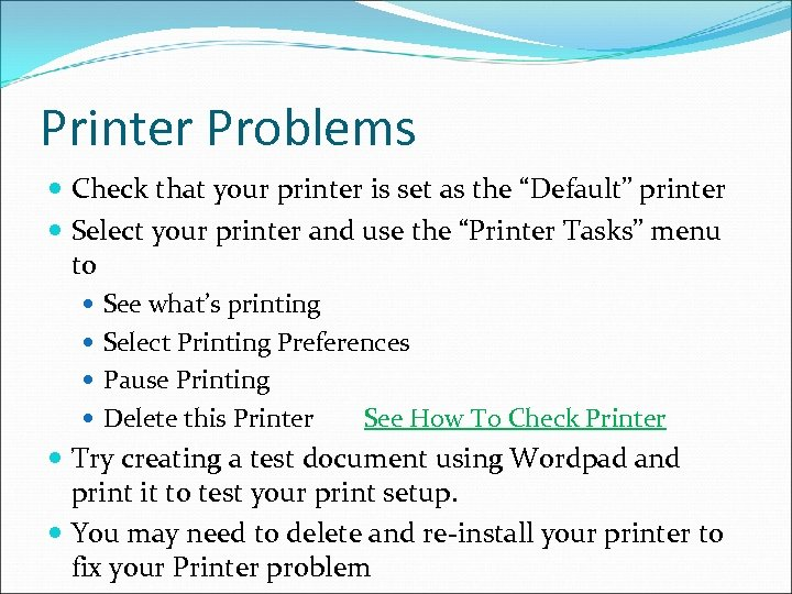 """Printer Problems Check that your printer is set as the """"Default"""" printer Select your"""