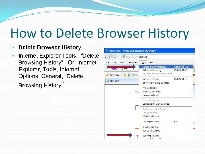"""How to Delete Browser History • Internet Explorer Tools, """"Delete Browsing History"""" Or Internet"""