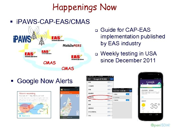 Happenings Now § i. PAWS-CAP-EAS/CMAS q q CMAS § Google Now Alerts Guide for