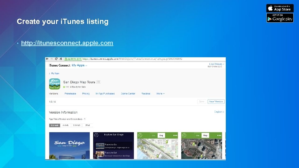 Create your i. Tunes listing • http: //itunesconnect. apple. com