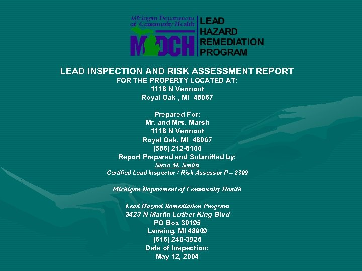 LEAD INSPECTION AND RISK ASSESSMENT REPORT FOR THE PROPERTY LOCATED AT: 1118 N Vermont