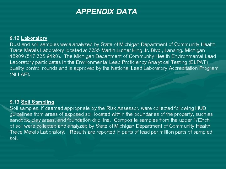 APPENDIX DATA 9. 12 Laboratory Dust and soil samples were analyzed by State of