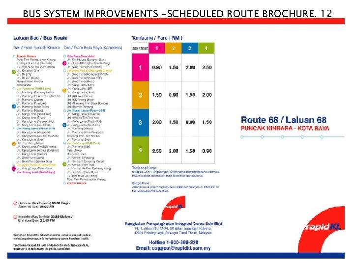 BUS SYSTEM IMPROVEMENTS -SCHEDULED ROUTE BROCHURE. 12