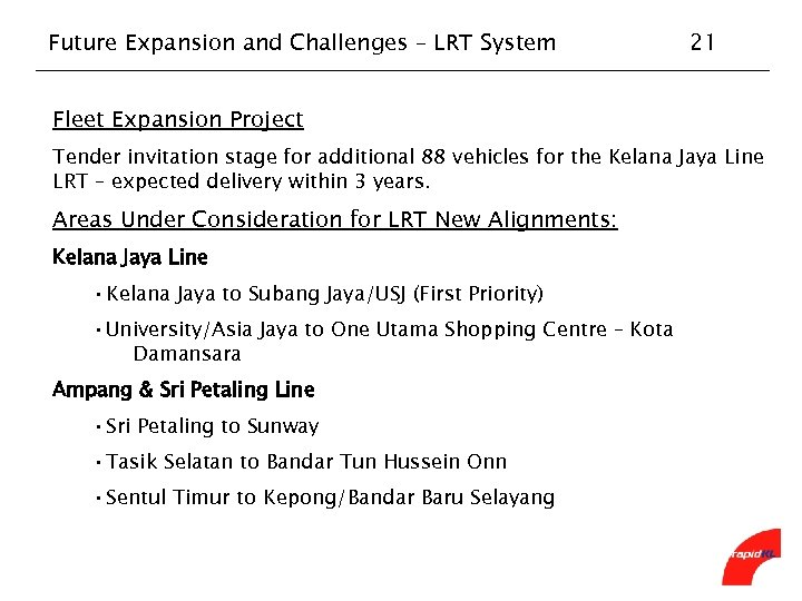 Future Expansion and Challenges – LRT System 21 Fleet Expansion Project Tender invitation stage