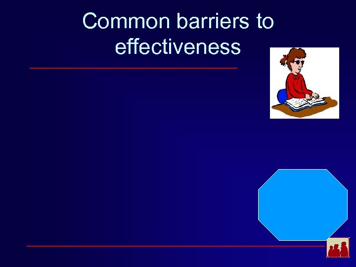 Common barriers to effectiveness