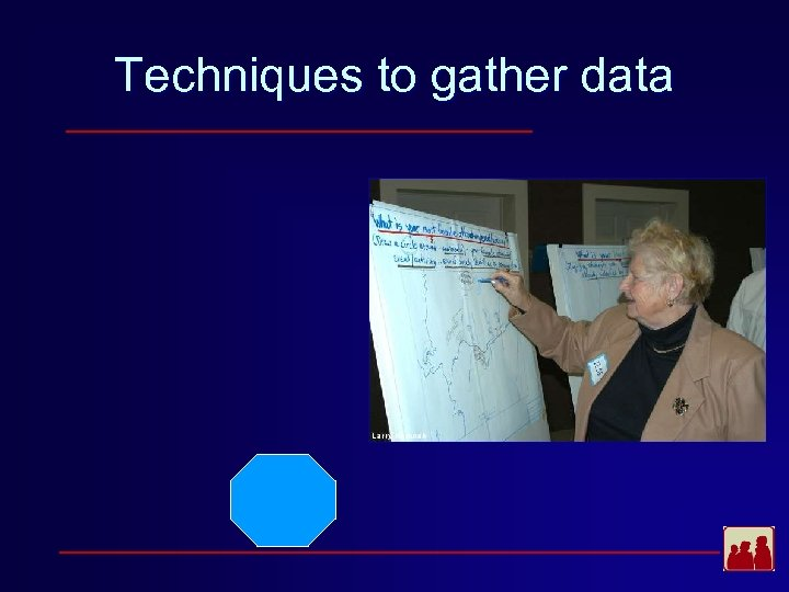 Techniques to gather data