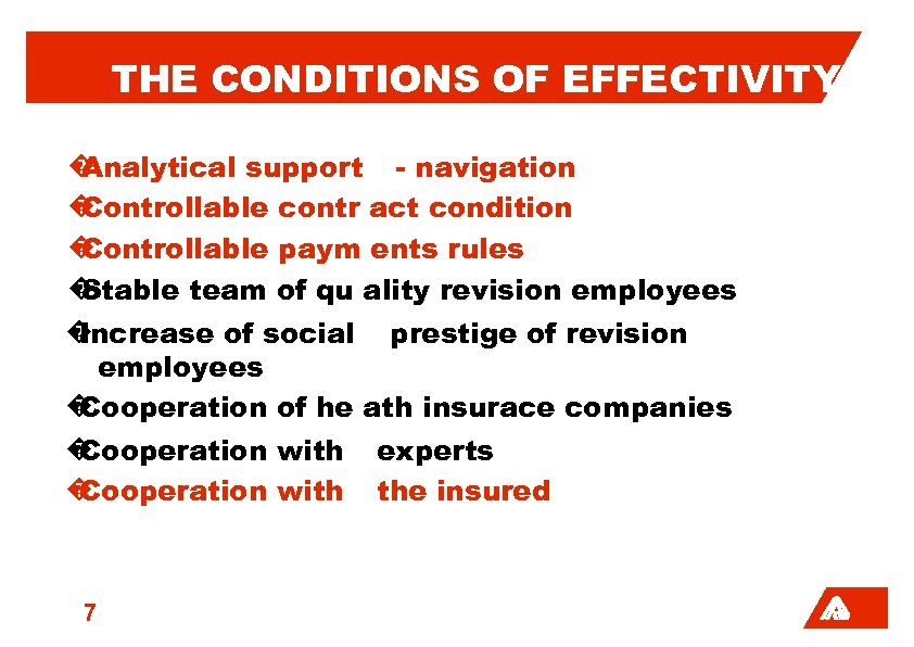 THE CONDITIONS OF EFFECTIVITY � Analytical support - navigation � Controllable contr act condition