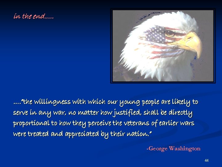 """in the end…. . …. """"the willingness with which our young people are likely"""