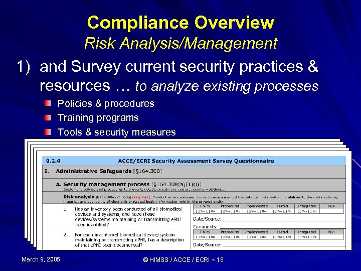 Compliance Overview Risk Analysis/Management 1) and Survey current security practices & resources … to
