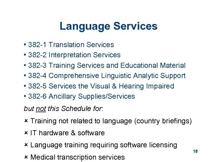 Language Services • 382 -1 Translation Services • 382 -2 Interpretation Services • 382
