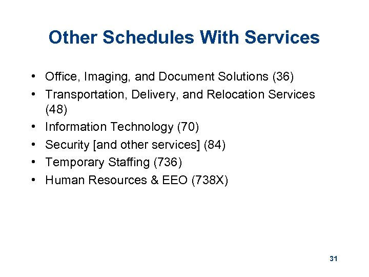 Other Schedules With Services • Office, Imaging, and Document Solutions (36) • Transportation, Delivery,