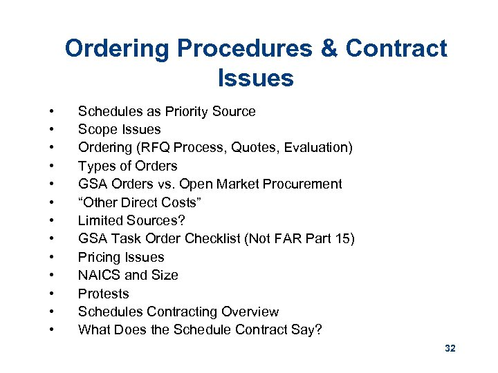 Ordering Procedures & Contract Issues • • • • Schedules as Priority Source Scope