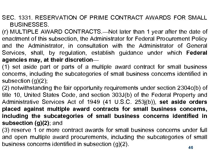 SEC. 1331. RESERVATION OF PRIME CONTRACT AWARDS FOR SMALL BUSINESSES. (r) MULTIPLE AWARD CONTRACTS.