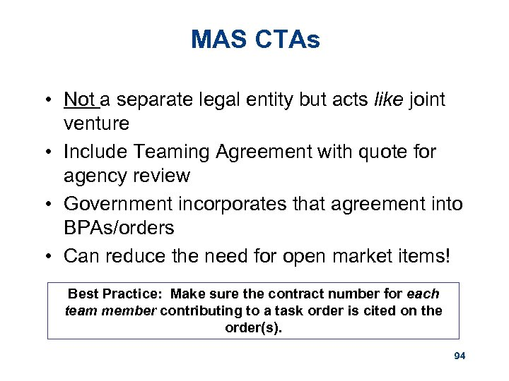 MAS CTAs • Not a separate legal entity but acts like joint venture •