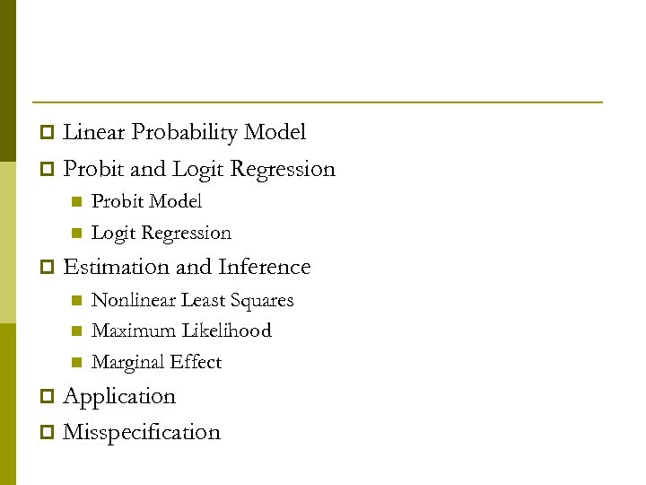 Linear Probability Model p Probit and Logit Regression p n n p Probit Model