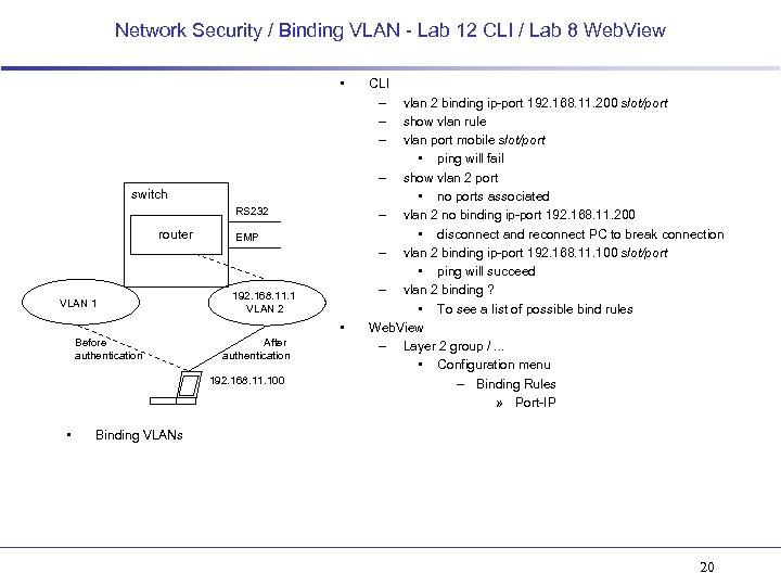 Network Security / Binding VLAN - Lab 12 CLI / Lab 8 Web. View